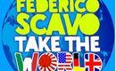 federico scavo take the world