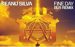 keanu silva fine day (blr remix)
