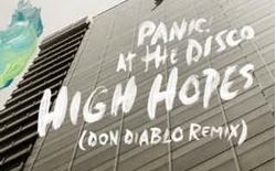 panic at the disco high hopes (don diablo remix)