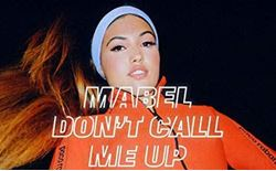 mabel don t call me up (burak yeter remix)