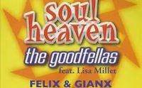 the goodfellas soul heaven (felix gianx 2k19 bootleg)