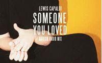 lewis capaldi someone you loved