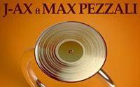 j ax la mia hit ft max pezzali